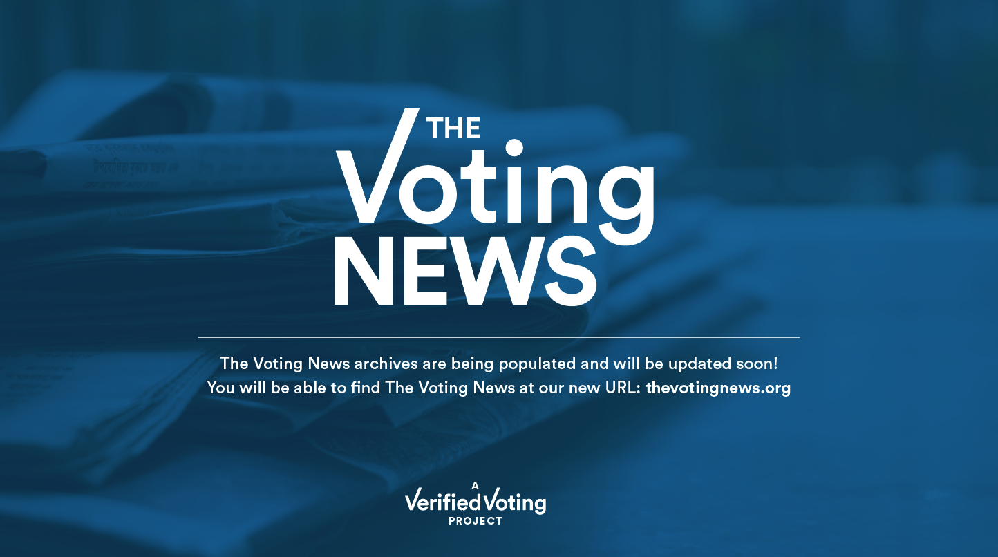 The Voting News archives are being populated and will be updated soon! You will be able to find The Voting News at our new URL: thevotingnews.org